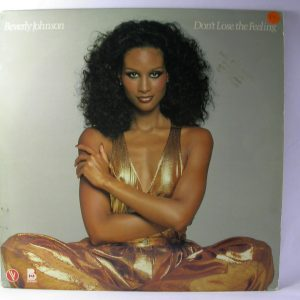 venta de vinilos online | Beverly Johnson: Don't Lose The Feeling. Beverly Johnson, venta discos de vinilo Soul, venta discos de vinilo funk, vinilos de funk Chile,