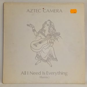 Aztec Camera: All I Need Is Everything (Remix), Aztec Camera | VINILOS EN OFERTA | discos de vinilo de indie rock