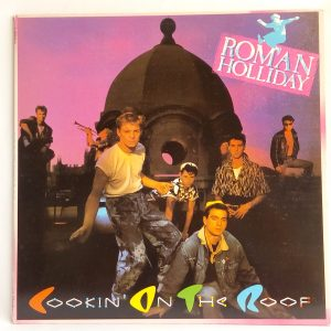 venta vinilos de New Wave | Roman Holliday – Cookin' On The Roof