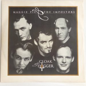 Maggie Pie & The Imposters: Cloak And Dagger | Venta vinilos Chile Soft Rock