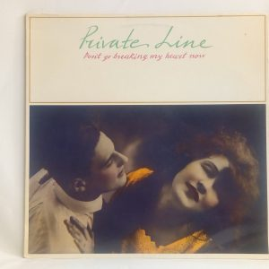 Private Line: Don't Go Breaking My Heart Now | tienda de vinilos online