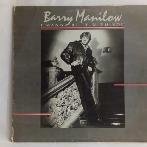 Barry Manilow: I Wanna Do It With You | Venta discos de vinilo de baladas en inglés