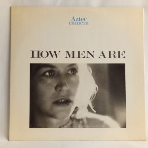 Aztec Camera: How Men Are | Venta vinilos pop rock Maxisingles 12'