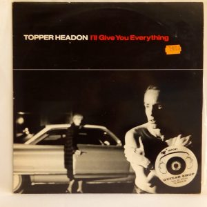 Topper Headon: I'll Give You Everything | Venta vinilos maxisingles de Rock - Chile