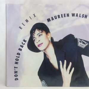 Maureen Walsh: Don't Hold Back Remix | Venta vinilos de House - Dance Mix